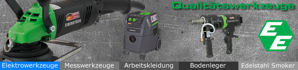 Eibenstock Qualitätswerkzeuge